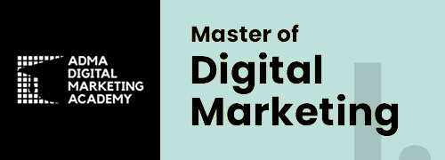 ADMA - Master of Digital Marketing I.